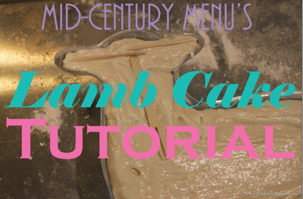 Complete Lamb Cake Tutorial With Tricks, Tips and Tested Vintage Recipes, Plus Lamb Cake Photo Contest!