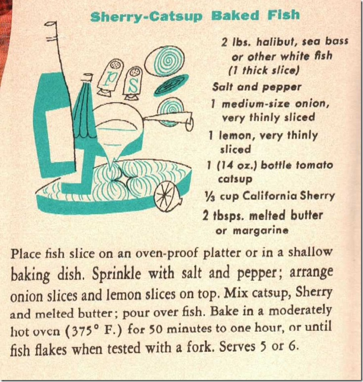 Sherry Castup Baked Fish Recipes For Fish With California Wines 1955