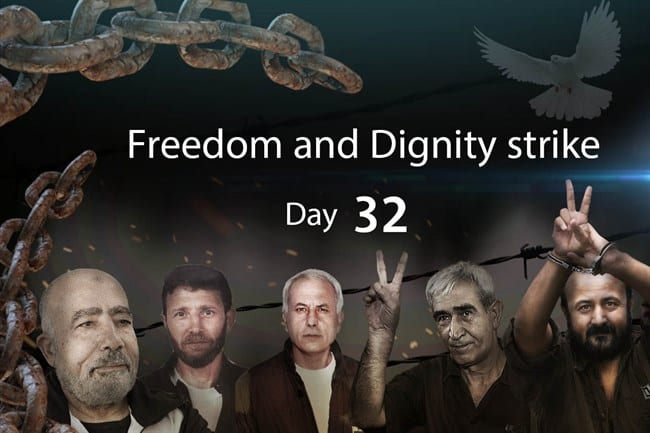 Day 32 of the Freedom and Dignity hunger strike by Palestinian prisoners in Israeli jails