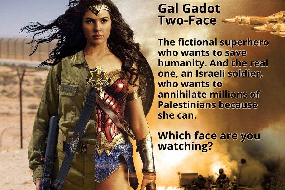 Wonder Woman actress Gal Gadot served in the Israeli army and was a supporter of the forces during the 2014 Gaza war. [The Palestine Project]