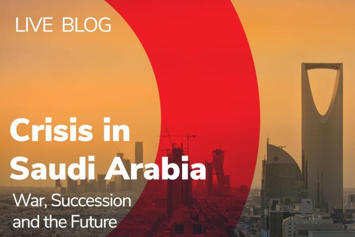 Crisis in Saudi Arabia: War, Succession and the Future