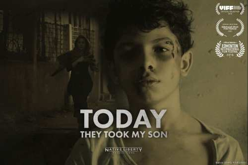 Today They Took My Son movie poster [Native Liberty Productions]