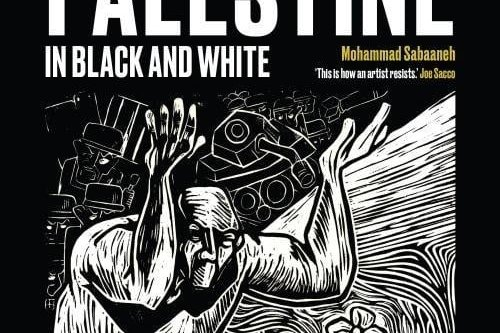 Palestine in Black and White by Mohammad Sabaaneh