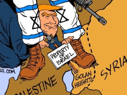 Trump proclaims Syrian Golan Heights as the territory of Israel - Cartoon [Carlos Latuff/MintPressNews]
