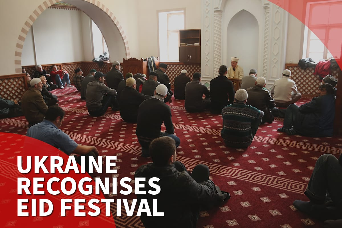 Thumbnail - Ukraine recognises Muslim Eid festivals as official holiday