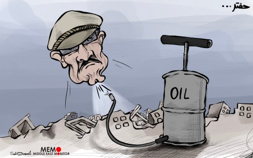 The Libyan oil and Haftar - Cartoon [Sabaaneh/MiddleEastMonitor]