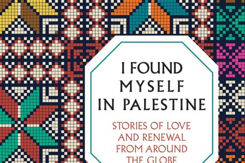 I Found Myself in Palestine
