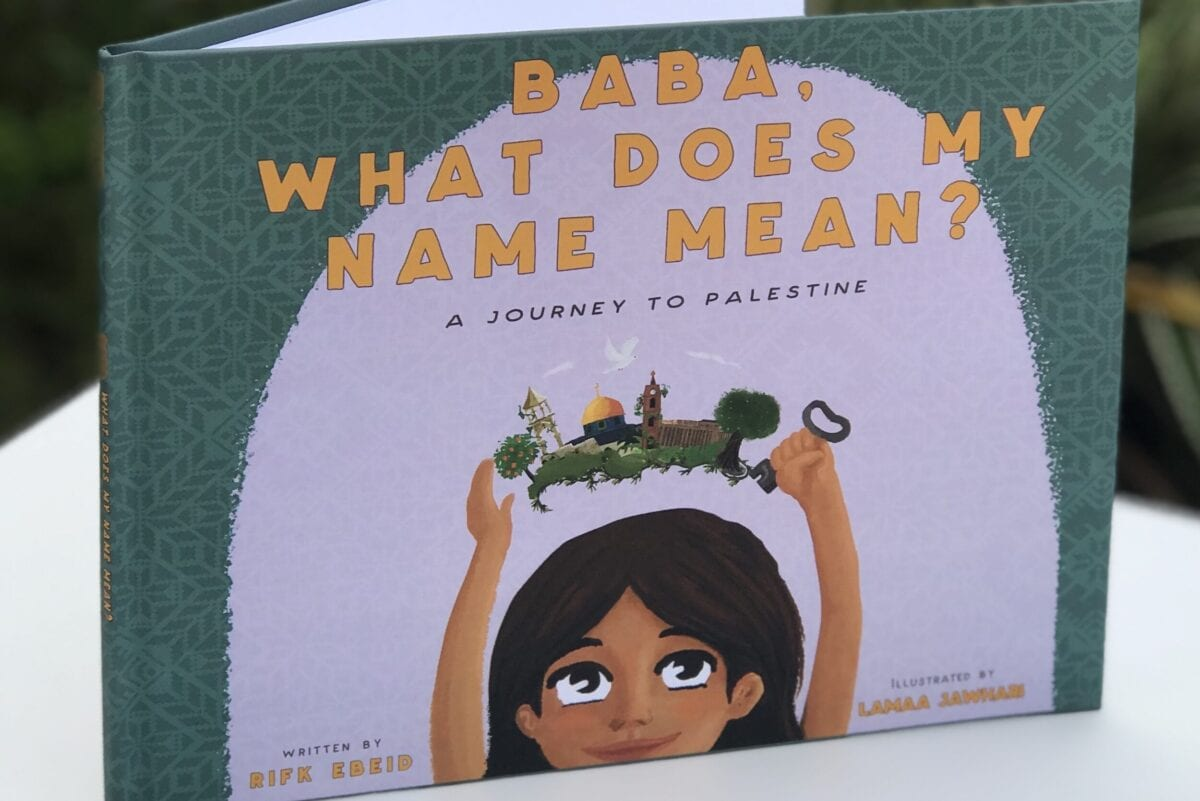 Baba, What Does My Name Mean? A Journey to Palestine