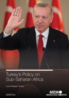 MEMO Briefing: Turkey's Policy on Sub-Saharan Africa