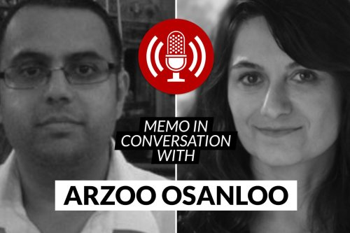 MEMO in conversation with Arzoo Osanloo