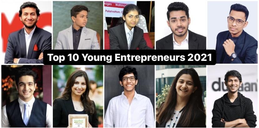Top 10 Young Entrepreneurs 2021