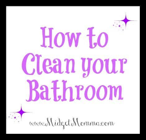 How to clean your bathroom