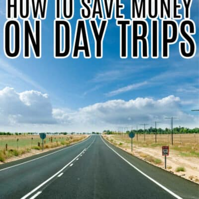 HOW TO SAVE MONEY ON DAY TRIPS