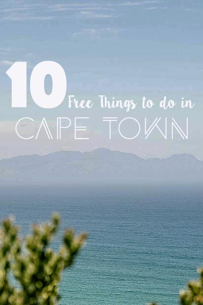 Picture of the Indian Ocean in South Africa with mountains in the background with text overlay - 10 free things to do in Cape Town.