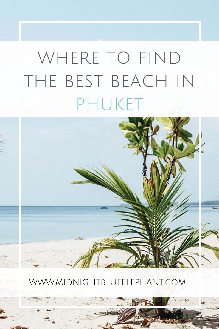 Want to find the best beach in Phuket, Thailand? I not only share my favorite Phuket beaches but also the best beach resort in Thailand, where to eat & what to do there. #phuket #thailand #bestbeaches #thaibeach #andamansea