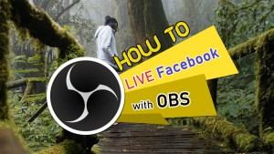 OBS 101 ตอนที่ 1 วิธีไลฟ์ Facebook ด้วย OBS