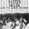 Hope To Leave No Harm by Sister Helen