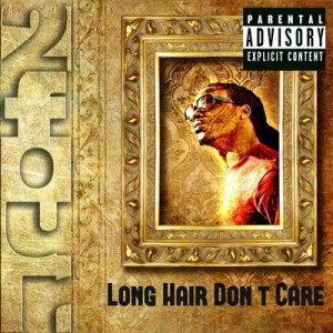 Long Hair Dont Care by 2Four