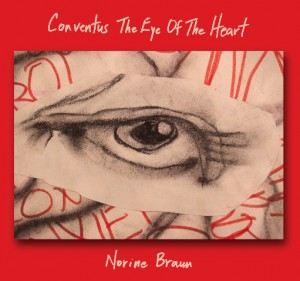 Conventus The Eye of the Heart by Norine Braun