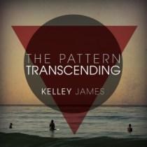 The Pattern Trescending by Kelley James