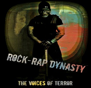 Rock Rap Dynasty by Voices of Terror