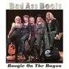 Boogie on the Bayou by Bad Ass Boots