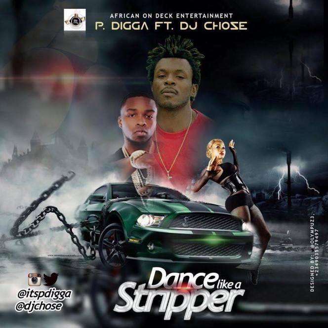 Like A Stripper by P DIGGA