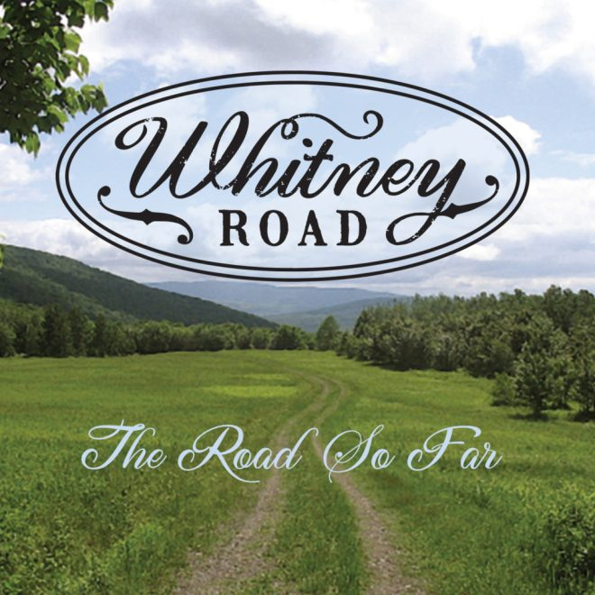 Whitney Road - The Road So Far