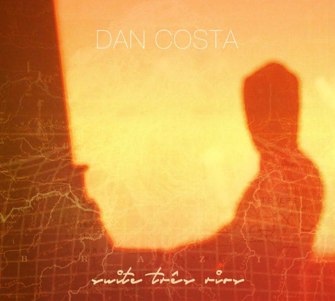Dan Costa-Suite Tres Rios