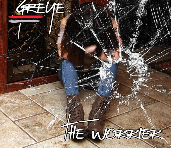 GREYE-The Worrier