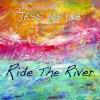 Jess Wayne-Ride The River