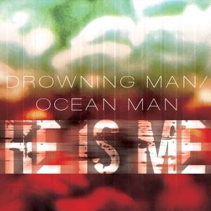He Is Me Dive Deep Into the Void in Drowning Man/Ocean Man