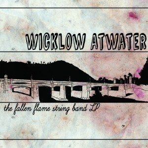Wicklow Atwater and The Fallen Flame String Band