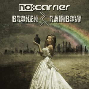 no:carrier Find Hope In A Post Apocalyptic Existence on Broken Rainbow