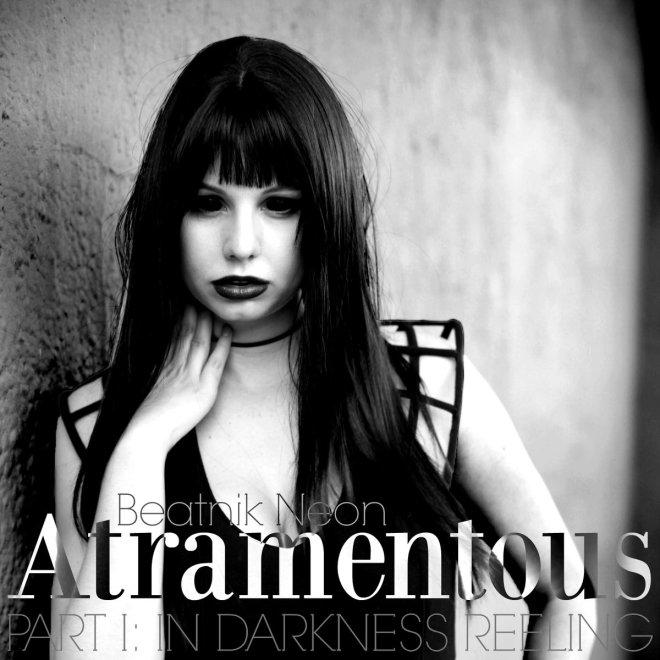 Beatnik Neon-Atramentous-Part1-In Darkness Reeling