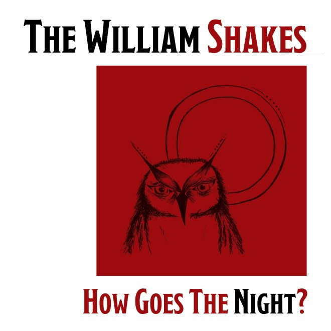 The-William-Shakes-How-Goes-The-Night.jpeg
