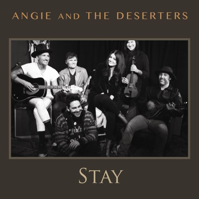 Angie and The Deserters-Stay Artwork