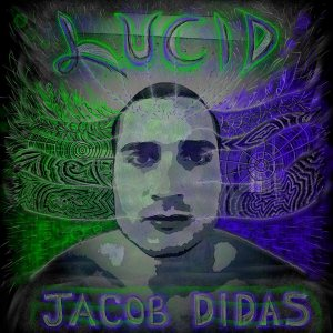 Jacob Didas Flows With Soul On New Album, Lucid