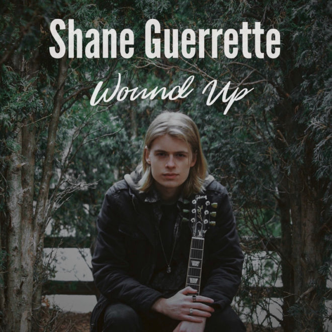 Shane Guerrette-Wound Up
