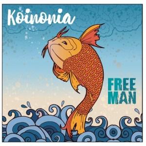 Free Man Unleash Rockin' New Album, Koinonia