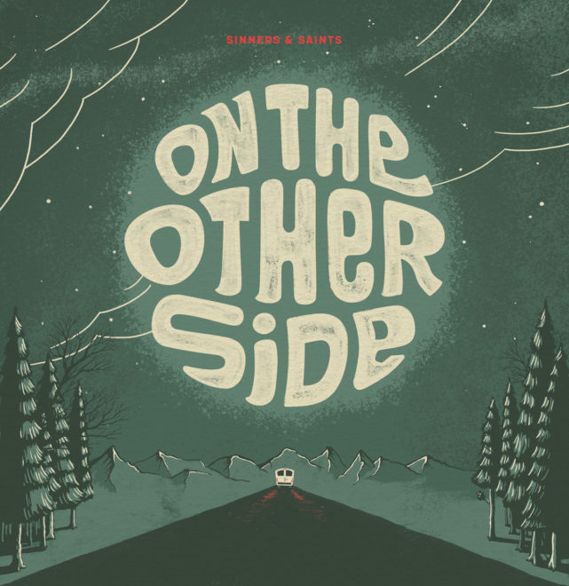 Sinners and Saints-On The Other Side