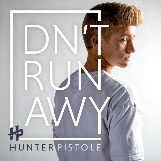 Hunter Pistole-Don't Runaway