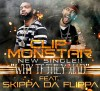 Clip MonStar-Why TF They Mad