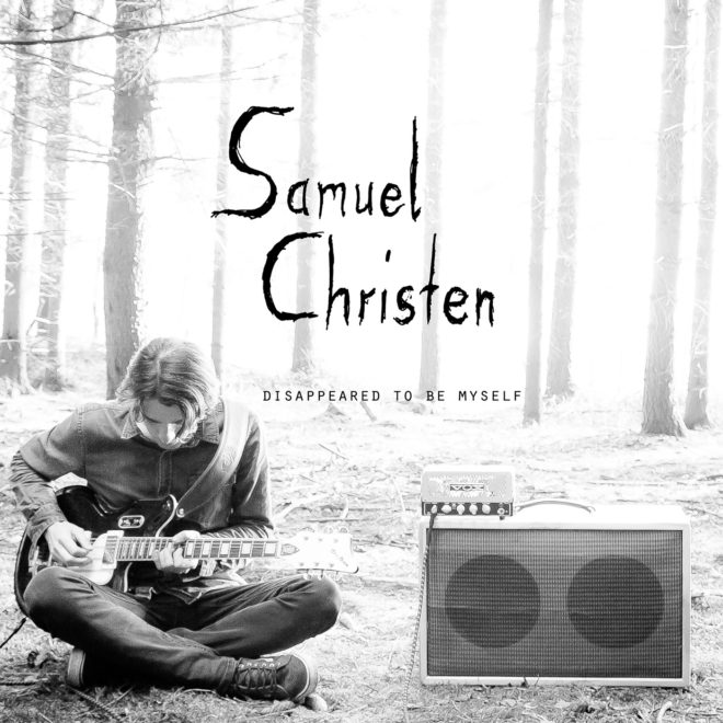 Samuel Christen-Disappeared To Be Myself