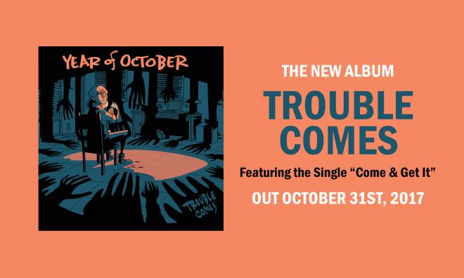 Year of October-Trouble Comes