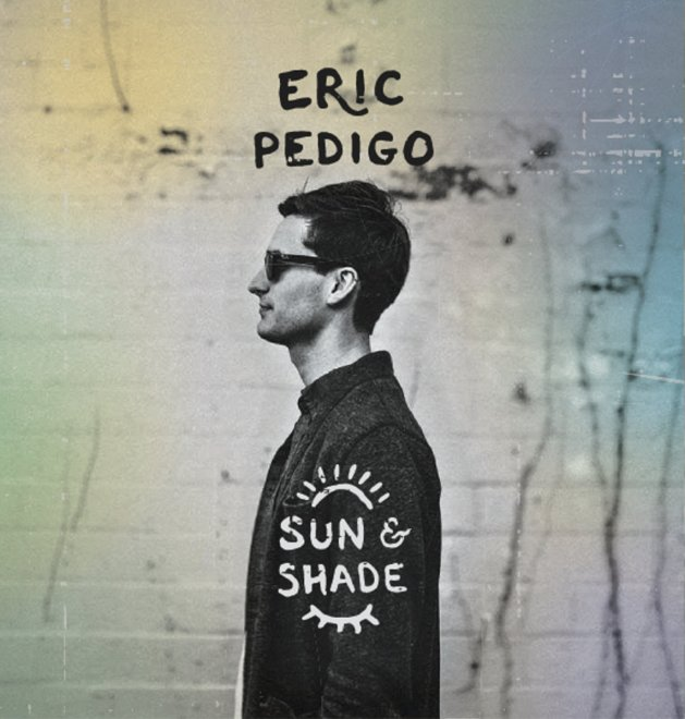 Eric Pedigo-Sun and Shade