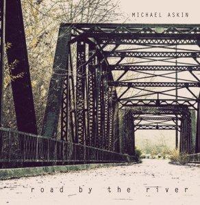 Michael Askin Releases Potent, Memorable Single Titled Nashville