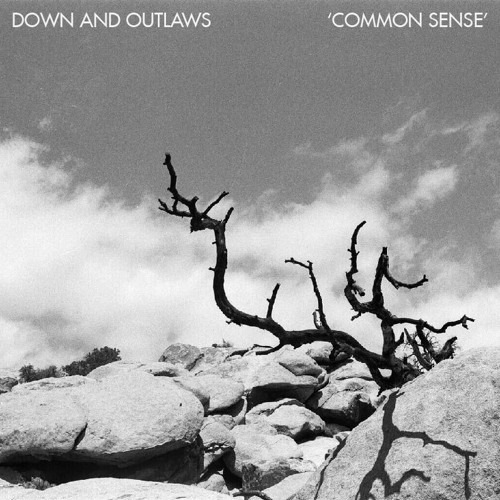 Down and Outlaws-Common Sense