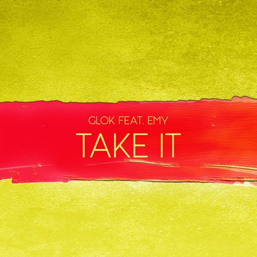 Glok ft Emy-Take It