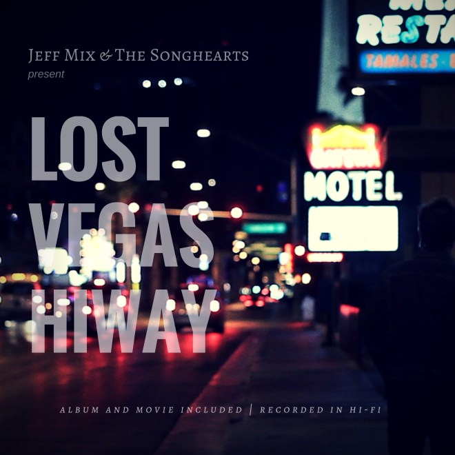 Jeff Mix-Lost Vegas Hiway